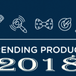 Trending Products to Sell Online in 2018